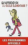 Qu'apprend-on à l'école élémentaire ? par CNDP