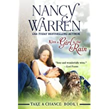 Kiss a Girl in the Rain (Take a Chance, Book 1)