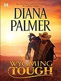 Wyoming Tough (Wyoming Men Book 1)