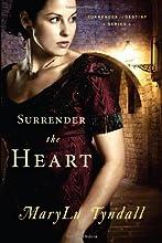 Surrender The Heart (Surrender to Destiny)