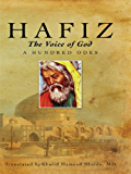 Hafiz, The Voice of God, A Hundred Odes