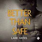 Better than Safe: Better Than Stories | Lane Hayes