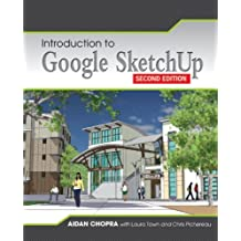 Introduction to Google SketchUp, 2nd Edition
