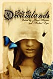 img - for Into the Dreamlands book / textbook / text book