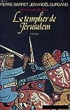 img - for Les tournois de dieu, tome 1: le templier de jerusalem book / textbook / text book