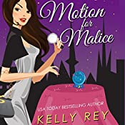 Motion for Malice: Jamie Winters Mysteries, Book 2 | Kelly Rey