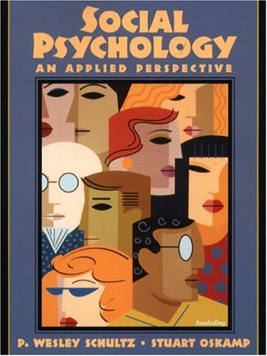Social Psychology: An Applied Perspective