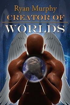 Creator of Worlds by [Murphy, Ryan]
