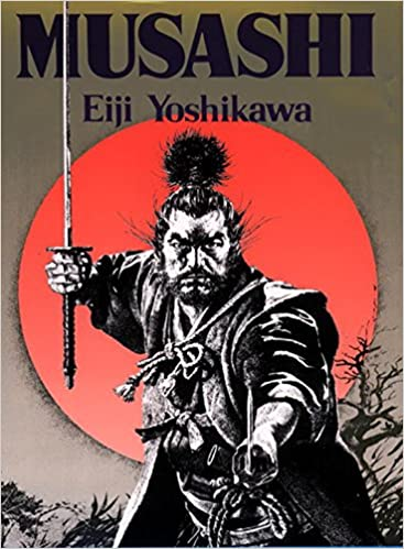 Musashi Written By Eiji Yoshikawa and Charles S. Terry and Edwin O. Reischauer