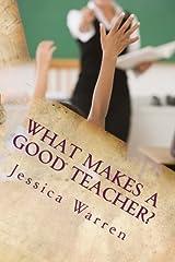 What Makes a Good Teacher? Paperback