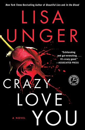 Crazy Love You: A Novel