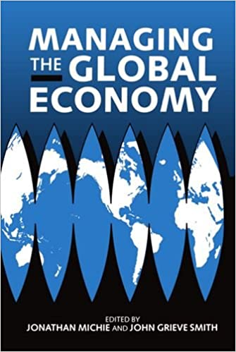Read Managing the Global Economy PDF