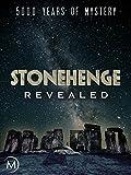 Stonehenge Revealed: 5000 Years of Mystery