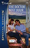 The Doctor Next Door, Victoria Pade, 0373281315