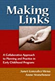 Making Links, Janet Gonzalez-Mena and Anne Stonehouse, 0807748439