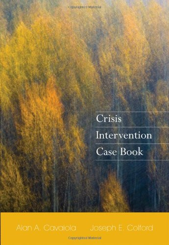 Crisis Intervention Case Book (HSE 225 Crisis Intervention)
