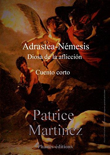 Adrastea-Némesis, diosa de la aflicción (Spanish Issue)