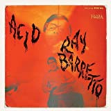 Acid by Ray Barretto