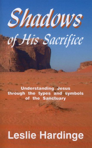 Shadows of His Sacrifice