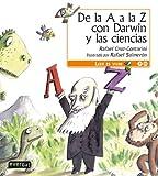 De la A A la Z con Darwin y las Ciencias, Rafael Cruz-Contarini and Cruz-Contarini Rafael, 8444140988