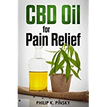 CBD Oil for Pain Relief (and More) (Keys to Health and Wellness)