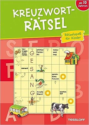 Kreuzworträtsel Rätselspaß Für Kinder Ab 10 Jahren Rätsel Spaß