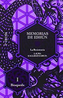Memorias de Idhun, la resistencia par Gallego