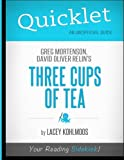 img - for Quicklet - Greg Mortenson and David Oliver Relin's Three Cups of Tea book / textbook / text book