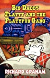 Big Daddy Platty and the Platypus Gang, Richard Graham, 1456037463
