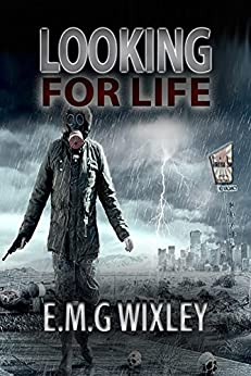 Looking for Life: Novelette by [Wixley, E.M.G.]