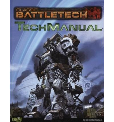 Read Online [ CLASSIC BATTLETECH TECHMANUAL (CLASSIC BATTLETECH) ] By Catalyst Game Labs ( Author) 2007 [ Hardcover ] pdf epub