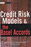 Credit Risk Models and the Basel Accords, Donald R. Van Deventer and Kenji Imai, 0470820918