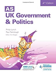 AS UK Government and Politics 4th Edition