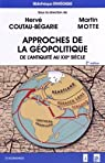 Approches de la géopolitique, 2e éd. par Coutau-Bégarie