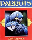 Parrots, Mark J. Rauzon, 0531158152