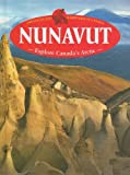 img - for Nunavut (Provinces and Territories of Canada) book / textbook / text book