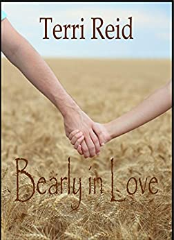 Bearly In Love by [Reid, Terri]