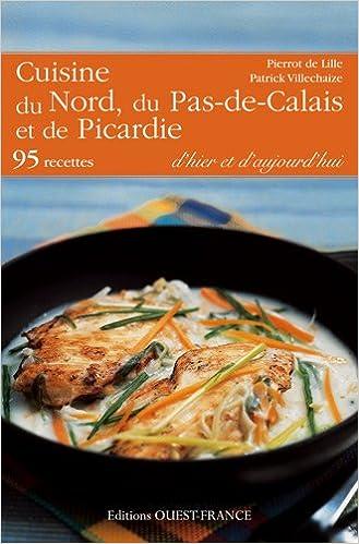 AmazonFr  Cuisine Du Nord Du PasDeCalais Et De La Picardie