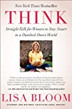 Think, Lisa Bloom, 1593157096