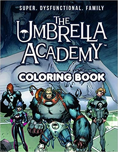 The Umbrella Academy Coloring Book Unofficial Amazing Coloring Book With High Quality Images