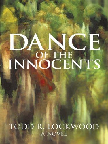 Dance of the Innocents: A Novel
