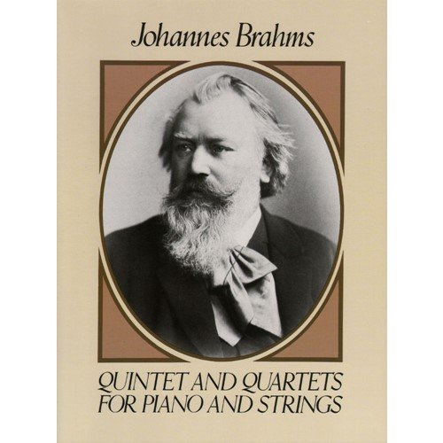 Brahms, Johannes - Quartets and Quintets for Piano and Strings Score - Dover Publication