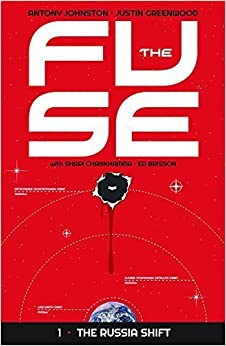 The Fuse Volume 1: The Russia Shift by Antony Johnston (2014-09-09)