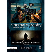 Cinematography: Theory and Practice: Image Making for Cinematographers and Directors book cover