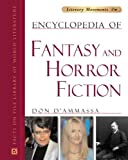 Encyclopedia of Fantasy And Horror Fiction (Literary Movements)