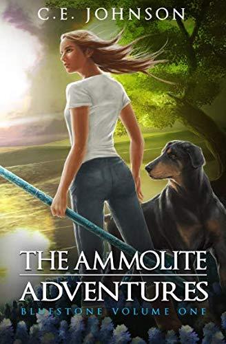 The Ammolite Adventures: Bluestone (Volume 1)