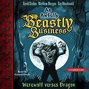 Werewolf versus Dragon: An Awfully Beastly Business, Book 1 | David Sinden, Matthew Morgan