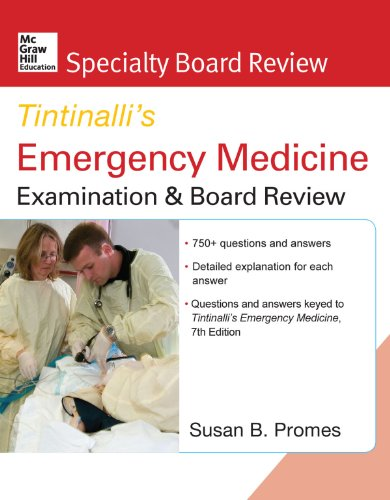 McGraw-Hill Specialty Board Review Tintinalli's Emergency Medicine Examination and Board Review 7th edition Pdf