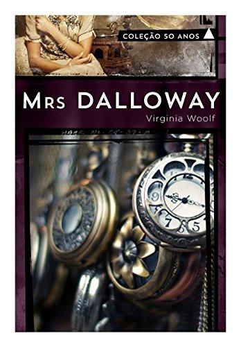 Mrs. Dalloway - Coleção 50 Anos