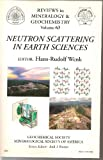 Neutron Scattering in Earth Sciences, , 0939950758